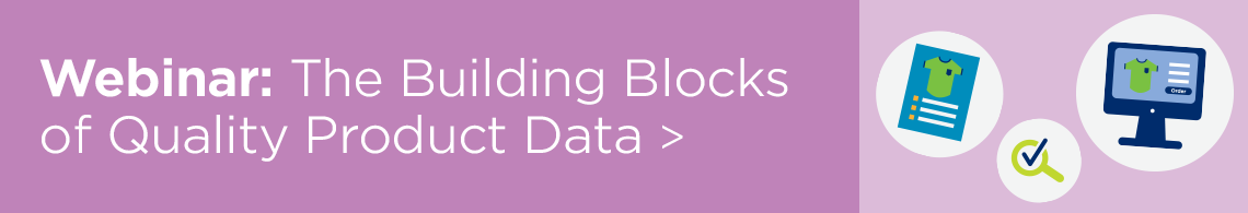The Building Blocks of Quality Product Data